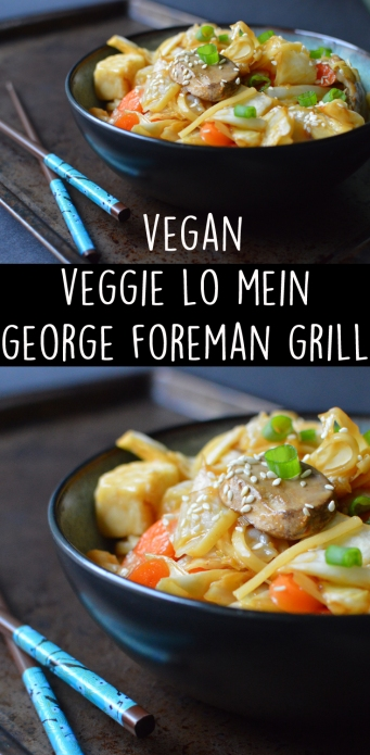 Vegan Lo Mein - George Foreman Grill Recipe - Rich Bitch Cooking Blog