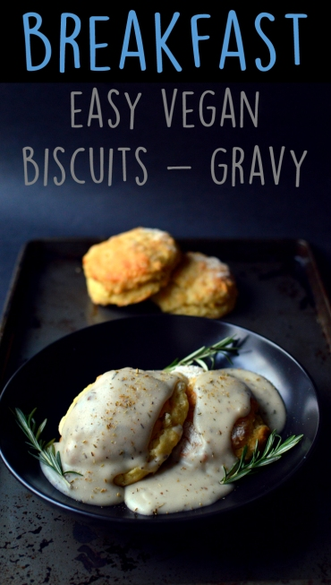3 Vegan Breakfast Ideas - Vegan Biscuits and Gravy - Rich Bitch Cooking Blog