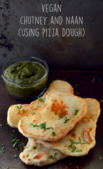 Vegan Indian Naan + Chutney (Made from Pizza Dough) - Vegan What I Eat In A Day - Indian (#9) - Rich Bitch Cooking Blog
