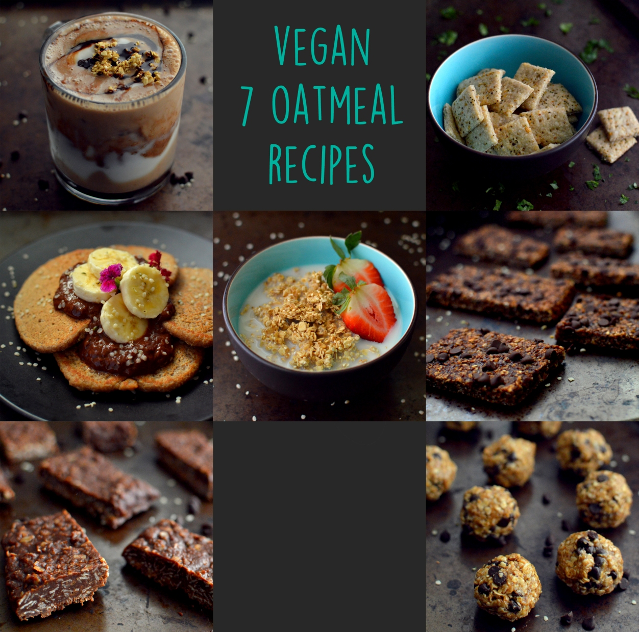 7 Vegan Oatmeal Recipes - More Than Breakfast - Rich Bitch Cooking Blog.jpg