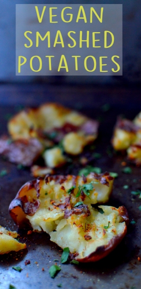 Vegan Smashed Potatoes - 10 Ways To Cook Potatoes - VEGAN - Baked, Grilled, Mashed, Smashed, Fries, Chips, Duchess, Stacked, Wedges, Hash Browns, Patties, Hasselback - Rich Bitch Cooking Blog