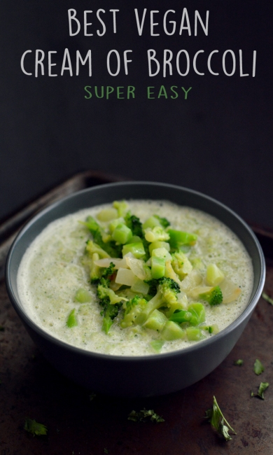 Best Vegan Cream of Broccoli Soup - Easy and Addicting - Rich Bitch Cooking Blog