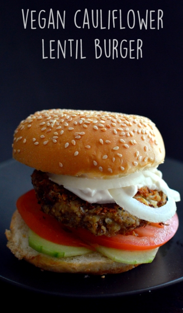 Vegan Cauliflower Lentil Burger - Homemade Veggie Burgers (Vegan)