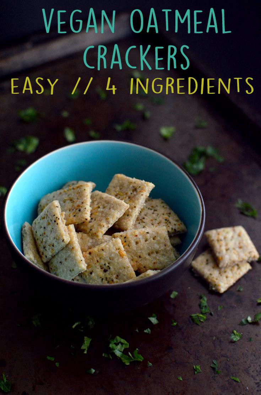 Vegan Savory Oatmeal Crackers -7 Vegan Oatmeal Recipes - More Than Breakfast - Rich Bitch Cooking Blog.jpg