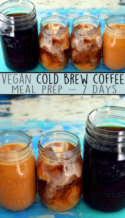Vegan Cold Brew Coffee Meal Prep - 7 Days - Rich Bitch Cooking Blog